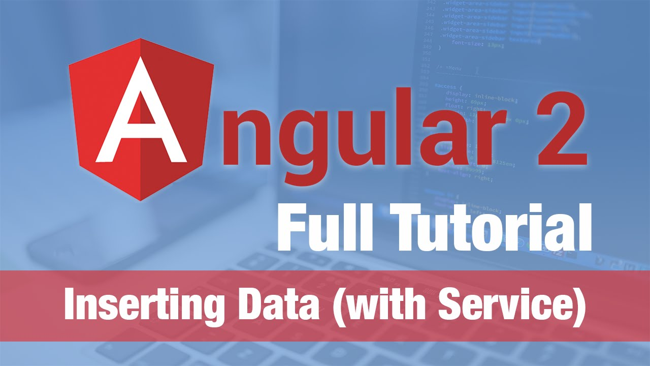 Angular 2 Tutorial (2016) - Inserting Data with Services + More Routing