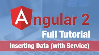 angular 2 tutorial 2016 inserting data with services more routing