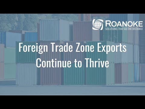 Foreign Trade Zone Exports Continue to Thrive