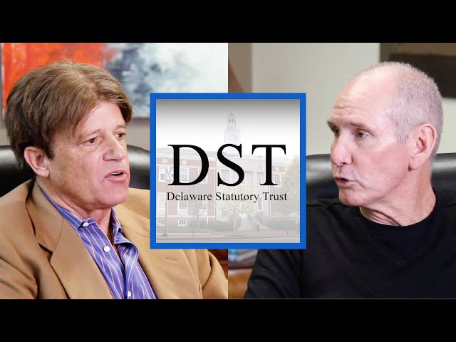 All Things DST (Delaware Statutory Trust) - Utilizing DST's In A 1031 Exchange