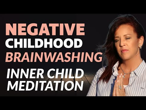 30 Minute Healing Negative Childhood Brainwashing Meditation-Release Shame