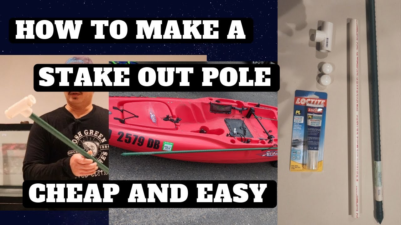 DIY Stake Out Pole Kayak Anchor Cheap and Easy
