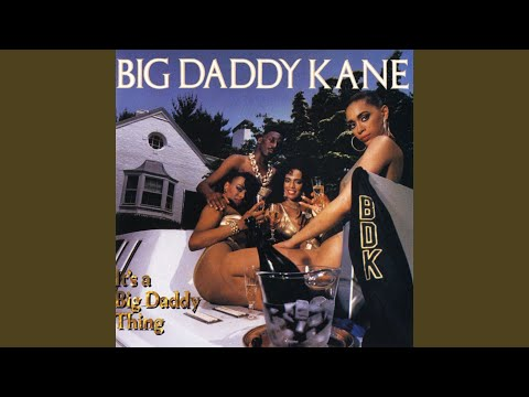 Big Daddy Kane S It S A Big Daddy Thing Turns 30