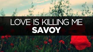 [LYRICS] Savoy - Love Is Killing Me (ft. Chali 2na)