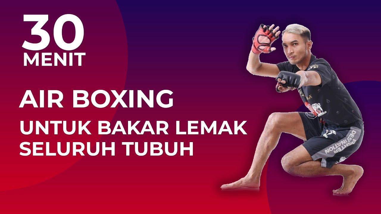 30 Menit Bakar Lemak Seluruh Tubuh di Rumah dengan Air Boxing | Cardio Workout