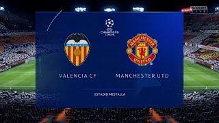 FIFA 19 | Valencia vs Manchester United - UEFA Champions League (Full Gameplay Xbox One X)