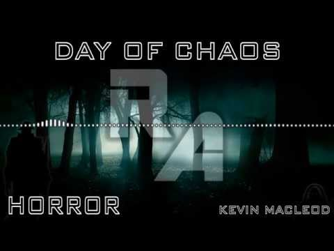 Royalty Free Music - Day Of Chaos - Horror - Kevin MacLeod