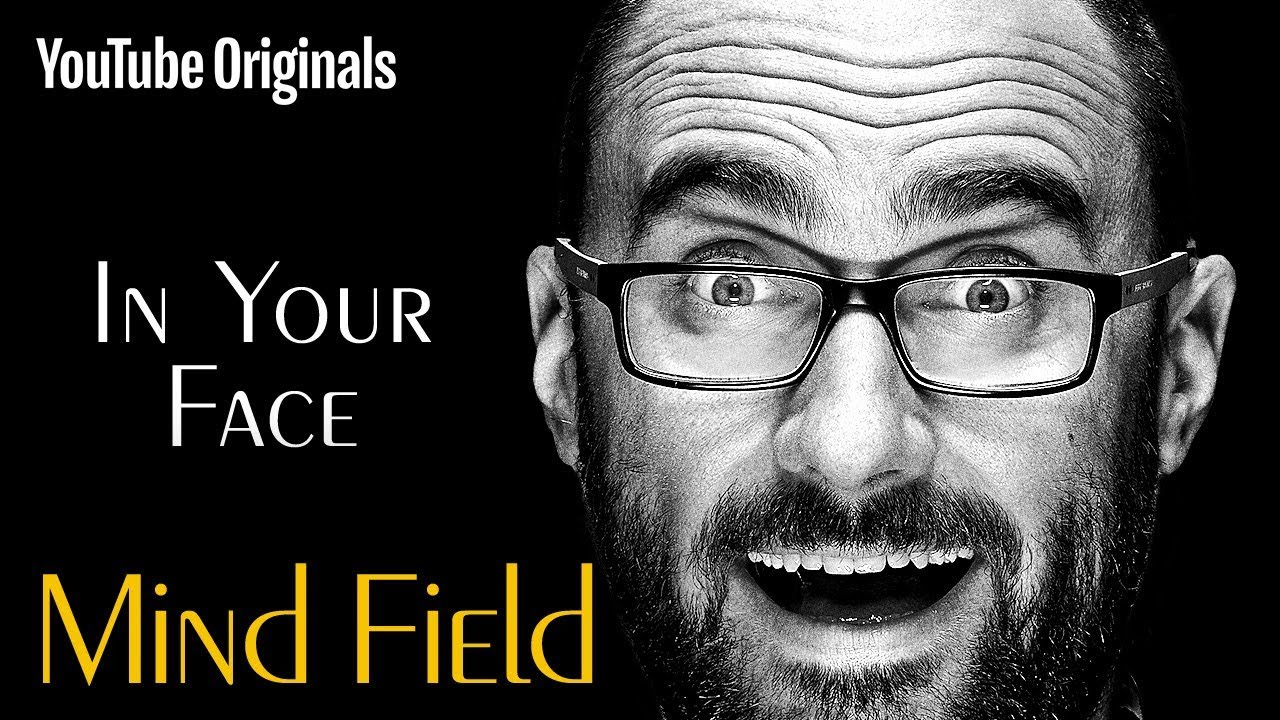 Download In Your Face - Mind Field (Ep 7)