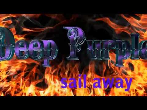 Sail Away (Deep Purple) - Videolyrics