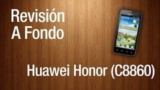 Revisión A Fondo - Huawei Honor (C8860)