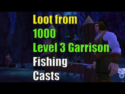 1000 Fishing Casts In Your Level 3 Garrison Fishing Shack - IS IT WORTH IT (WoW Gold Farming)