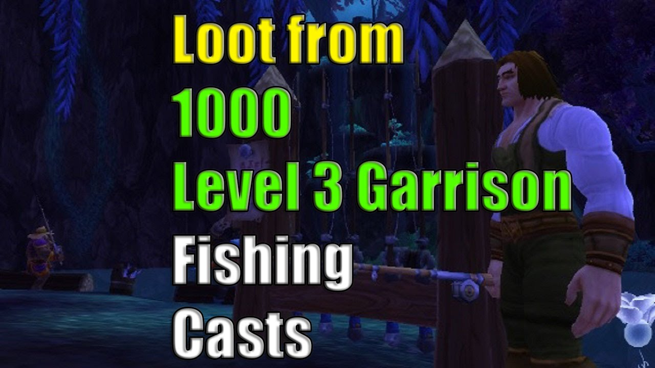 1000 fishing casts in your level 3 garrison fishing shack is it 1000 fishing casts in your level 3 garrison fishing shack is it worth it wow gold farming malvernweather Choice Image
