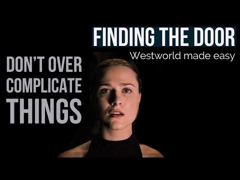 WESTWORLD MADE  EASY - Season 2 Finding The Door