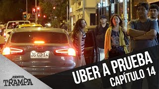 Conductores de Uber a prueba | En su Propia Trampa | Temporada 2017