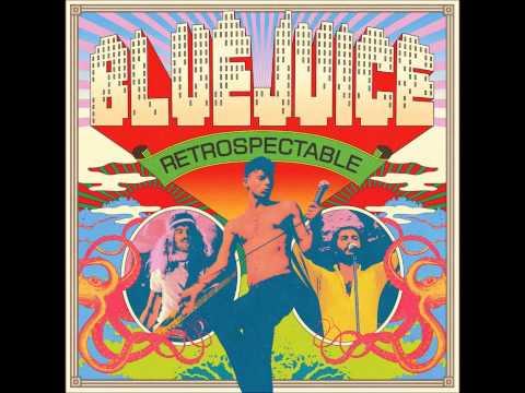 Bluejuice - I'll Go Crazy [Retrospectable]