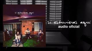 Si Estuvieras Aqui — [Audio Oficial] #SoyPapá