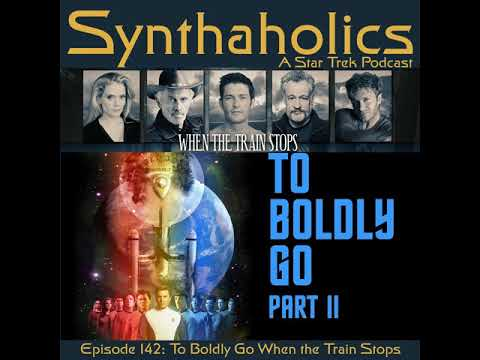 Podacast Episode 142: To Boldly Go When the Train Stops with Kipleigh Brown, Lisa Hansell...