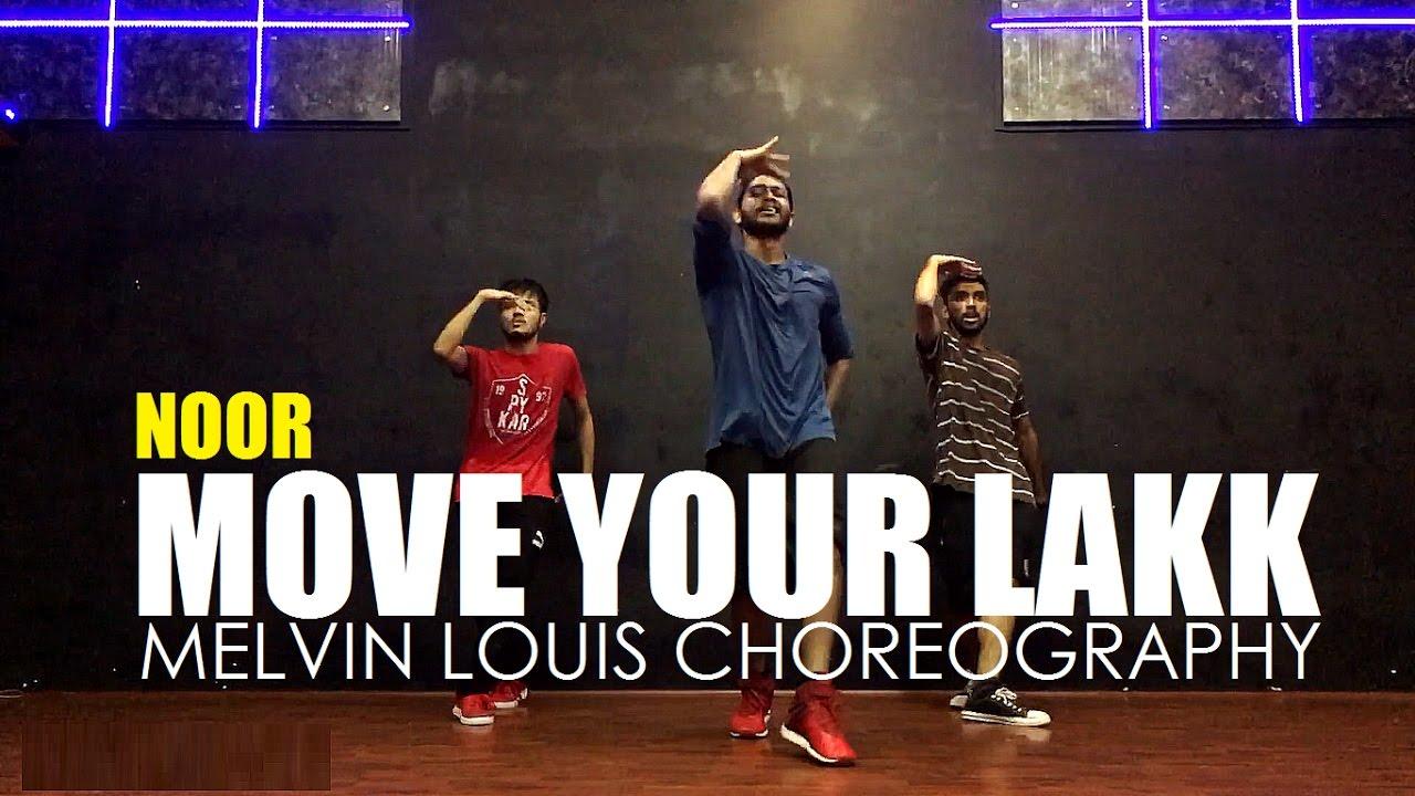 Download Move Your Lakk   Melvin Louis Choreography   Noor   Badshah   Diljit Dosanjh   Sonakshi Sinha  