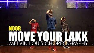 Move Your Lakk Melvin Louis Choreography Noor Badshah Diljit Dosanjh Sonakshi Sinha