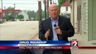 Small town target of large drug bust