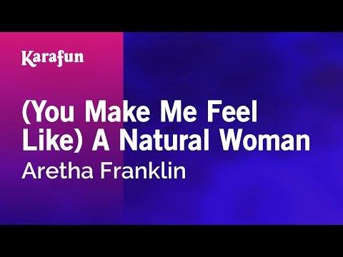 (you-make-me-feel-like)-a-natural-woman---aretha-franklin-|-karaoke-version-|-karafun