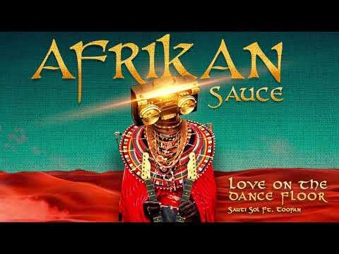 Sauti Sol - Love on the Dance Floor ft Toofan (Official Audio) Mp3