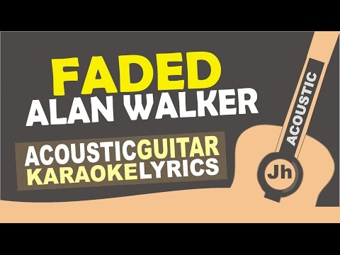 Alan Walker - Faded [ Karaoke Acoustic ]