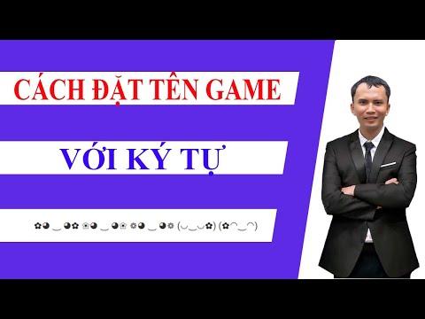 Cách Đặt Tên Game Kí Tự Đặc Biệt Siêu Đẹp | Hồng Vlogs