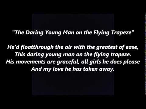 The Daring Young Man on the Flying Trapeze words lyrics favorite trending sing along song songs