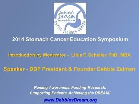 2014 Stomach Cancer Education Symposium - Introduction - Libia F. Scheller, PhD, MBA & Debbie Zelman
