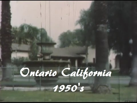 Ontario California - Rare footage of Ontario Circa 1950's