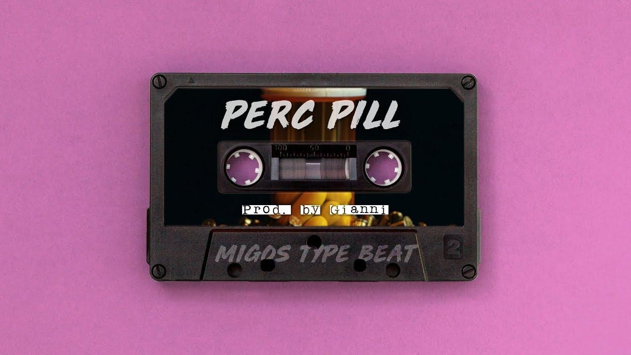 ]FREE[ Migos TYPE BEAT | Perc Pill | HIP HOP/TRAP/RAP BEAT