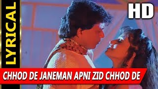 vuclip Chhod De Janeman Apni Zid Chhod De With Lyrics | Poornima | Chandaal 1998 HD Songs