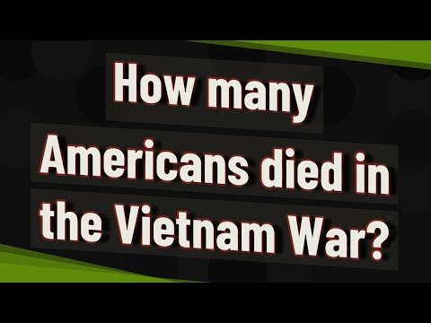 How Many Americans Died In The Vietnam War?