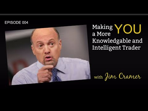 Making YOU a More Intelligent Trader, Jim Cramer - Cnbc  Stock Market Analyst - stocks trading