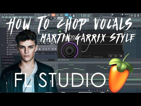 How To Chop Vocals  Martin Garrix Style!! (FL Studio Tutorial)