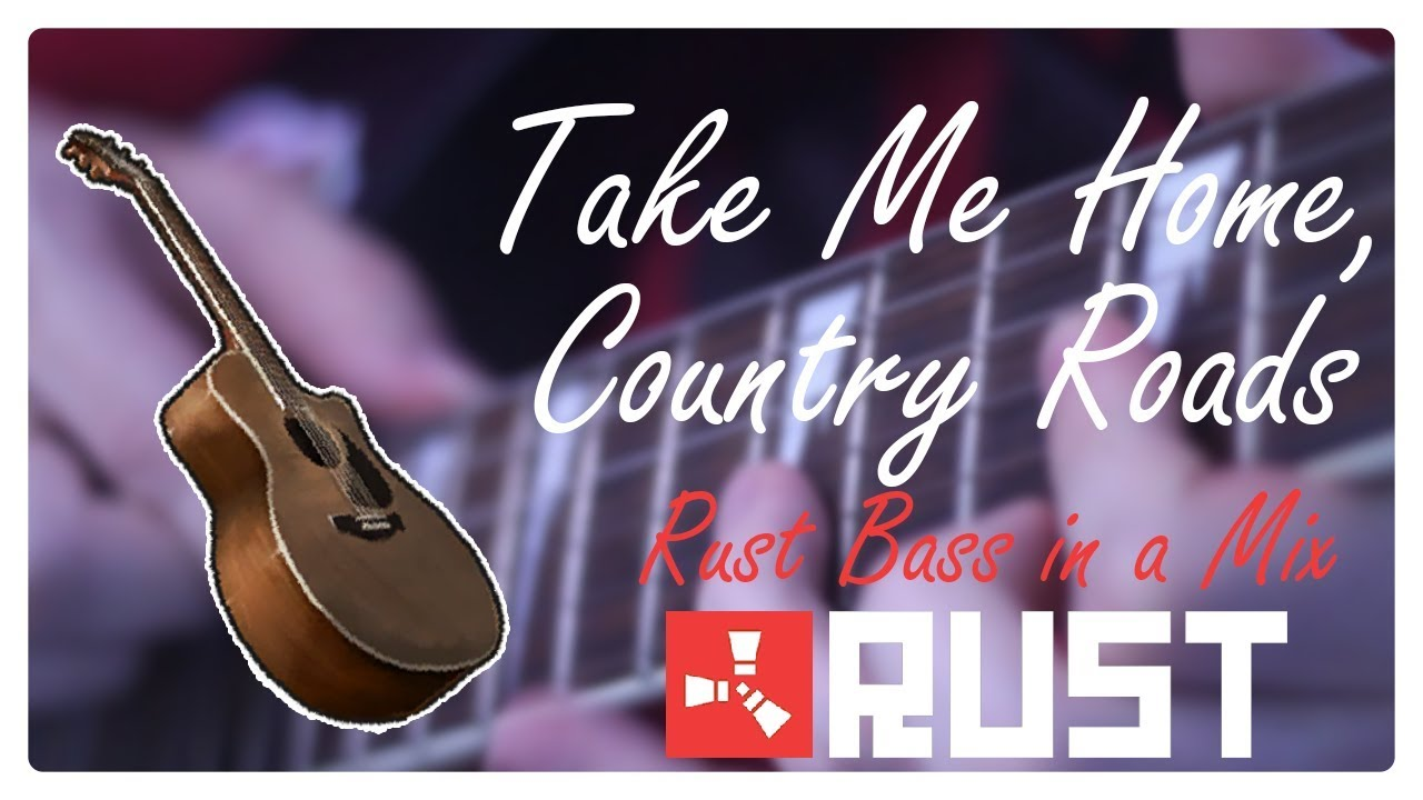 Take Me Home Country Roads Rust Guitar Bass Experiment Youtube
