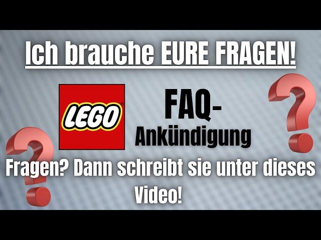 Ich brauche eure Fragen! | LEGO FAQ Ankündigung