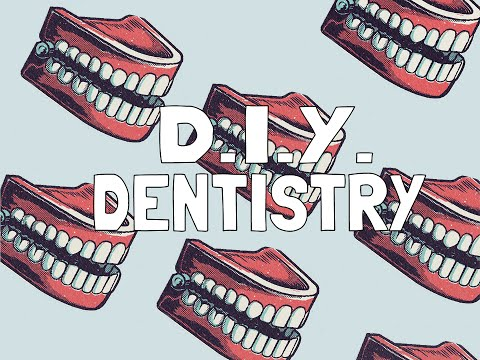 Hot Topic: Do-it-yourself Dentist!