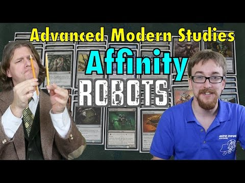 MTG - Advanced Modern Studies: Affinity / Robots, A Tier 1 Deck Tech For Magic: The Gathering