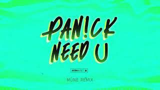 Descarca Pan!ck - Need U (MUNE Remix)