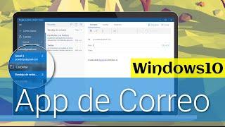 Cómo Usar y Personalizar Tus cuentas de correo en Windows 10