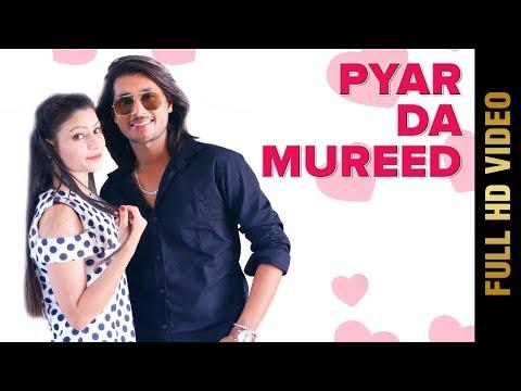 PYAR DA MUREED (Full Video) | BOBBY DHALIWAL | New Punjabi Songs 2018 | AMAR AUDIO