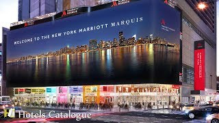 New York Marriott Marquis Hotel Tour - Luxury NYC hotels in Times Square