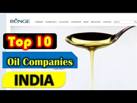Top 10 Edible Oil Companies in India 2018