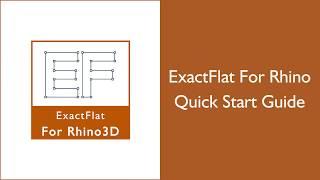 ExactFlat for Rhino Training:  ExactFlat For Rhino Quick Start Guide 2