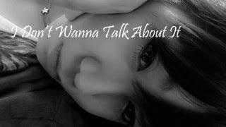 เพลงสากลแปลไทย / I Don't Wanna Talk About It