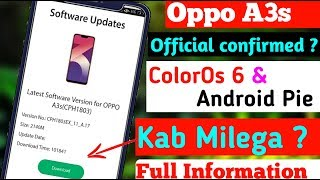 ColorOS 6 0 + Android 9 Pie Update Confirmed in Oppo A3s | oppo f7