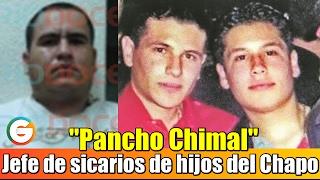 """Pancho Chimal  jefe de sicarios de los hijos de """"El Chapo"""" fue detenido en Sinaloa"""