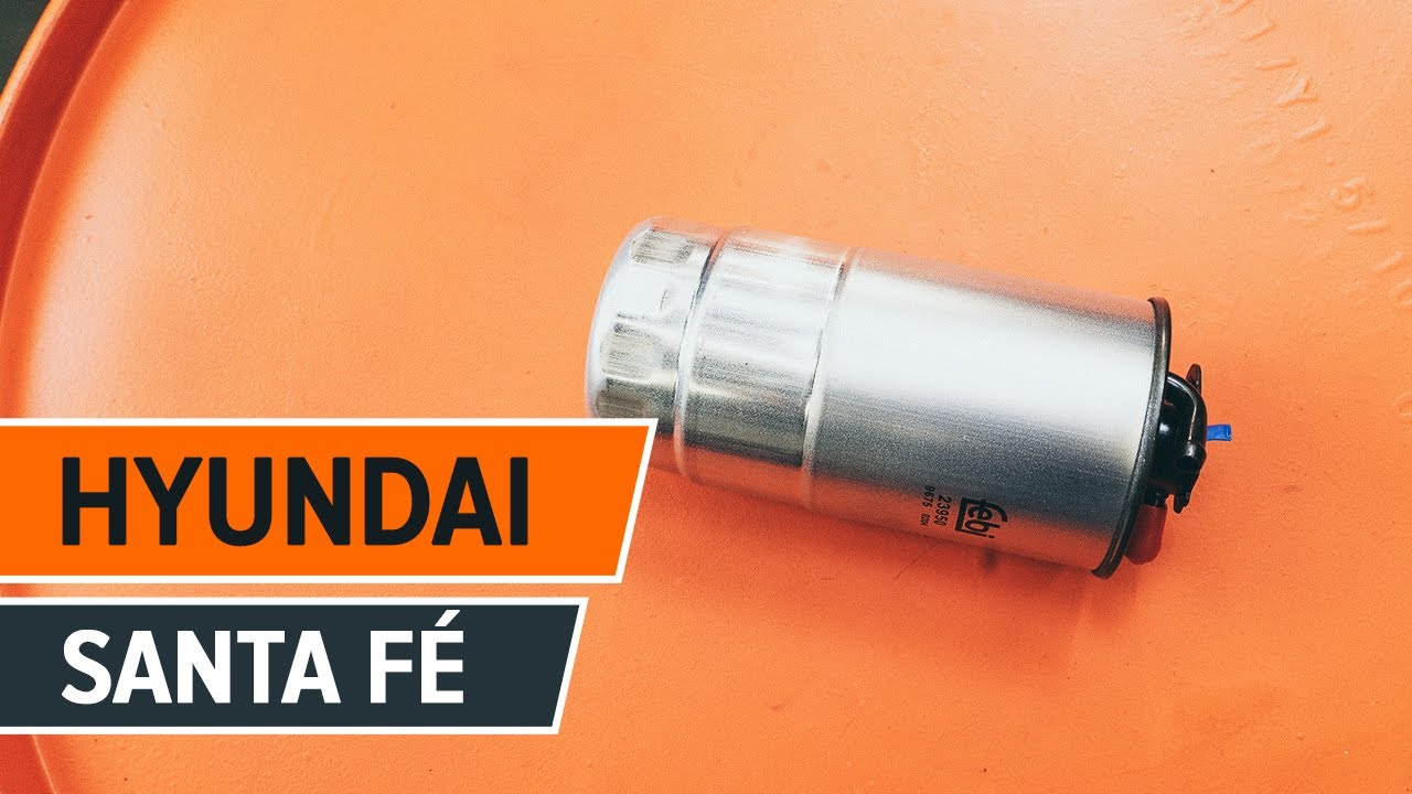 replace fuel filter on HYUNDAI SANTA FÉ CM TUTORIAL | AUTODOC ...